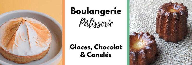 Boulangerie Pâtisserie Chocolat Canelés et Glaces
