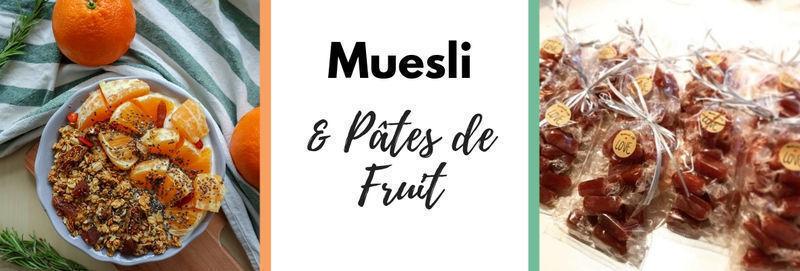 Muesli et pâtes de fruits